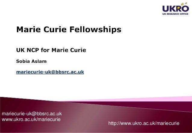 mariecurie-uk@bbsrc.ac.ukwww.ukro.ac.uk/mariecuriehttp://www.ukro.ac.uk/mariecurie