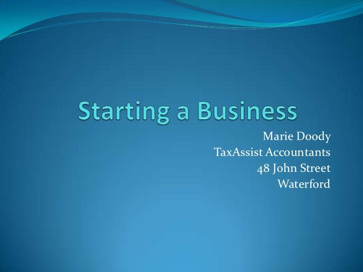 Marie DoodyTaxAssist Accountants        48 John Street            Waterford
