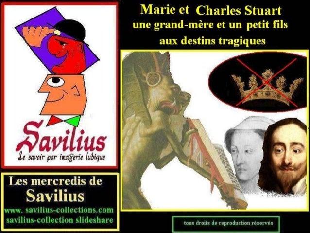 Marie et Charles Stuart même destin tragique