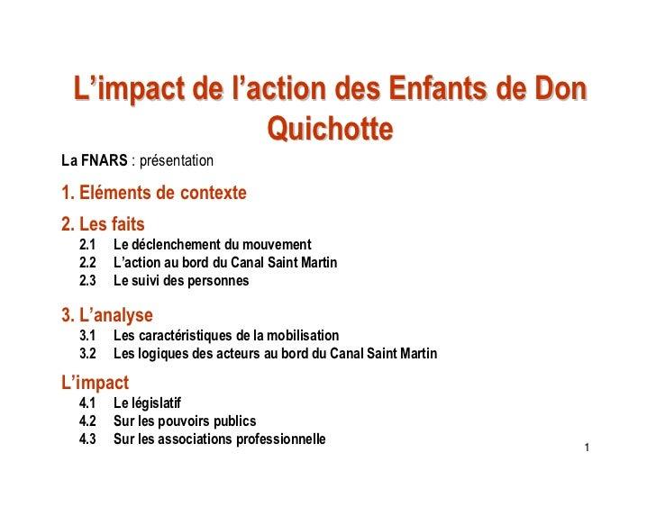L'impact de l'action des Enfants de Don                QuichotteLa FNARS : présentation1. Eléments de contexte2. Les faits...