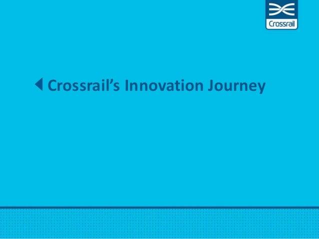 Crossrail's Innovation Journey