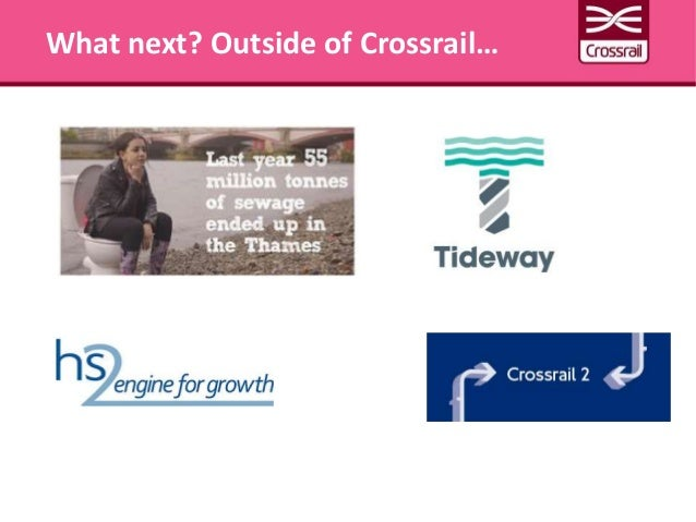 What next? Outside of Crossrail…