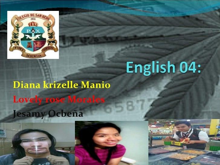Diana krizelle Manio Lovely rose Morales Jesamy Ocbeña