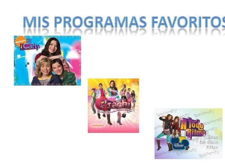 Mis programas favoritos<br />