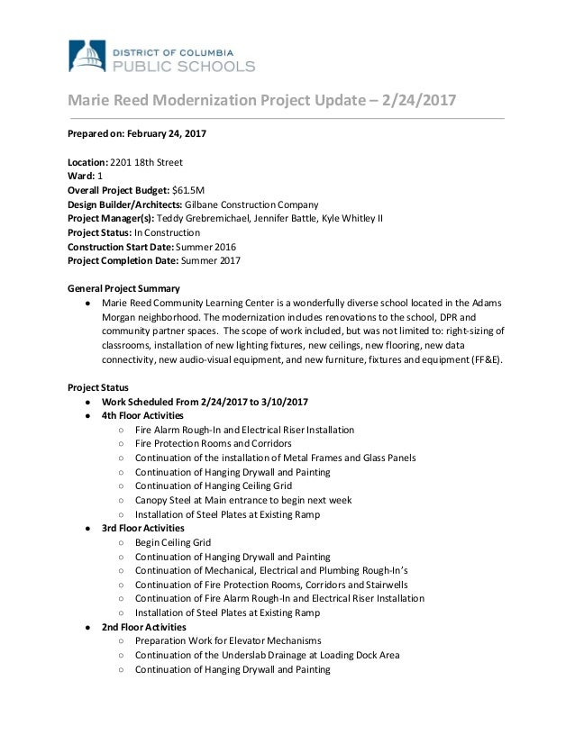 Marie Reed Modernization Project Update – 2/24/2017 Prepared on: February 24, 2017 Location: ​2201 18th Street Ward:​ 1 Ov...