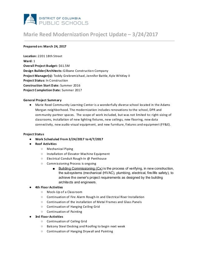 Marie Reed Modernization Project Update – 3/24/2017 Prepared on: March 24, 2017 Location: ​2201 18th Street Ward:​ 1 Overa...