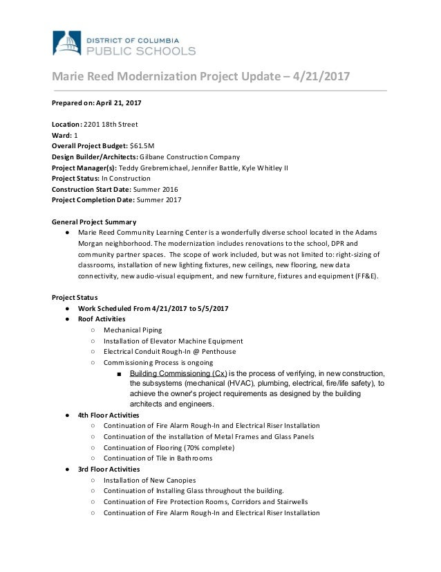 Marie Reed Modernization Project Update – 4/21/2017 Prepared on: April 21, 2017 Location: 2201 18th Street Ward: 1 Overa...