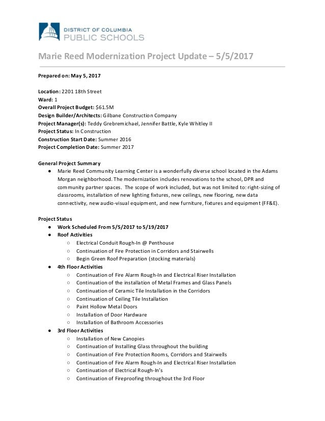 Marie Reed Modernization Project Update – 5/5/2017 Prepared on: May 5, 2017 Location: ​2201 18th Street Ward:​ 1 Overall P...