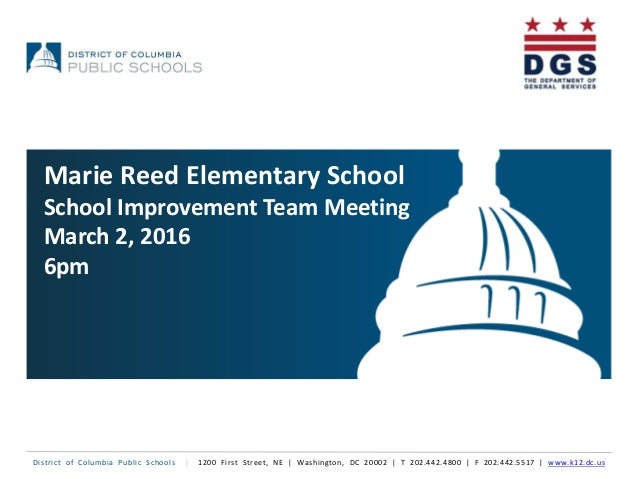 District of Columbia Public Schools | 1200 First Street, NE | Washington, DC 20002 | T 202.442.4800 | F 202.442.5517 | www...