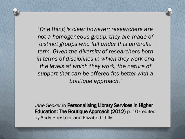 'One thing is clear however: researchers are not a homogeneous group: they are made of distinct groups who fall under this...