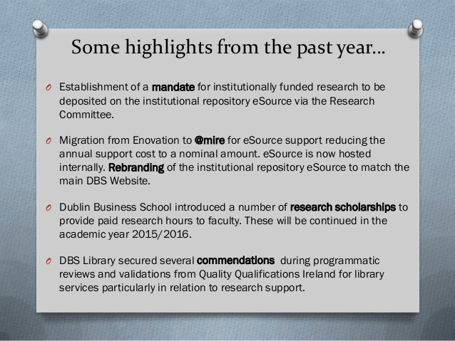 Research Investment- Dublin Business School O Research Librarian O ESource and other research platforms O The @mire migrat...