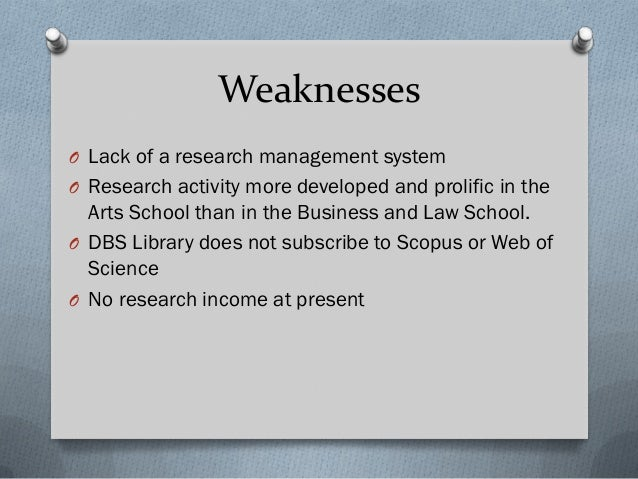 Opportunities O Establish institutional research themes O Dedicated web space for DBS research O Leverage of institutional...
