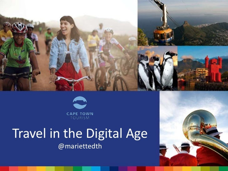 Travel in the Digital Age        @mariettedth