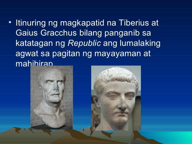 <ul><li>Itinuring ng magkapatid na Tiberius at Gaius Gracchus bilang panganib sa katatagan ng  Republic  ang lumalaking ag...