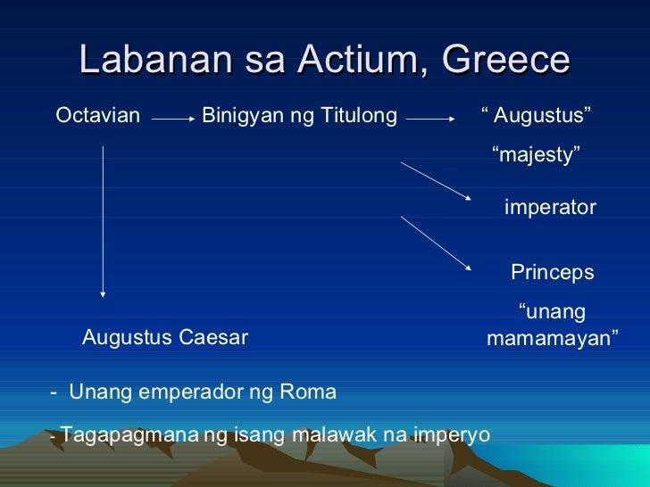 "Labanan sa Actium, Greece Octavian Binigyan ng Titulong ""  Augustus"" "" majesty"" Augustus Caesar -  Unang emperador ng Roma..."