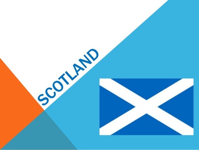 INDEX -Scotland map -Important cities -Patron saint -National Day -Floral Emblem -Tradicional Food -Historical Places -Fam...