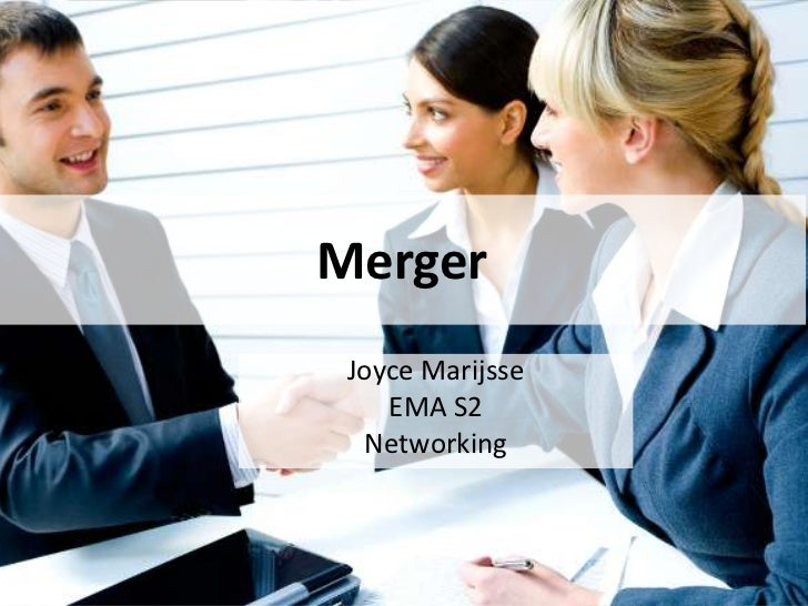 Merger Joyce Marijsse    EMA S2  Networking