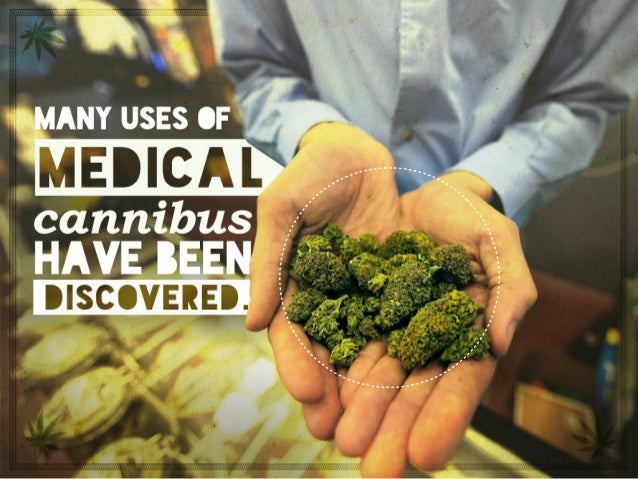 Many uses of medical cannibus have been discovered.
