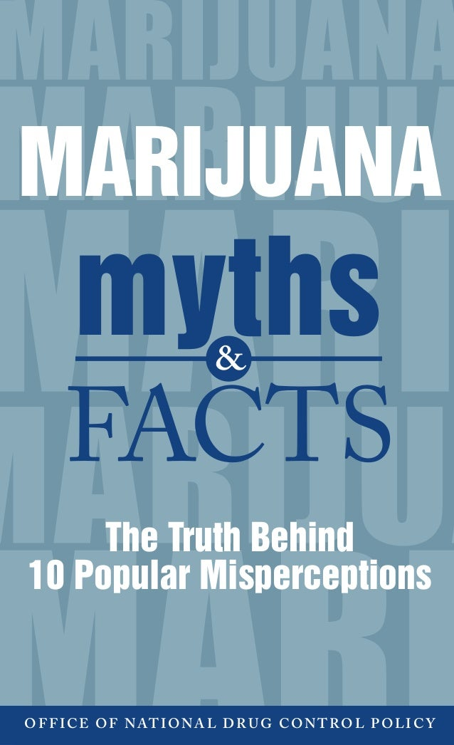 The myths and misconceptions of marijuana
