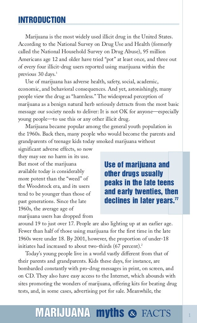 misconceptions about the usefulness of marijuana Marijuana is the most widely used illicit drug in the united states according to  the national survey on drug use and health (formerly called the national.