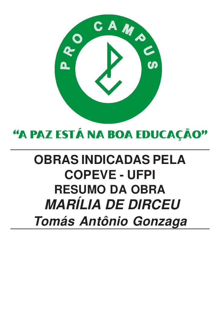 """""""A PAZ ESTÁ NA BOA EDUCAÇÃO""""     OBRAS INDICADAS PELA       COPEVE - UFPI      RESUMO DA OBRA     MARÍLIA DE DIRCEU   Tomá..."""