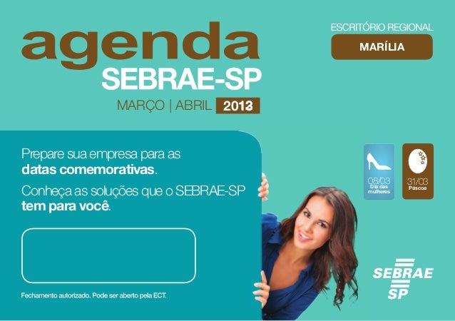 MARÍLIA                MARÇO | ABRIL 2013                                12Prepare sua empresa para asdatas comemorativas....