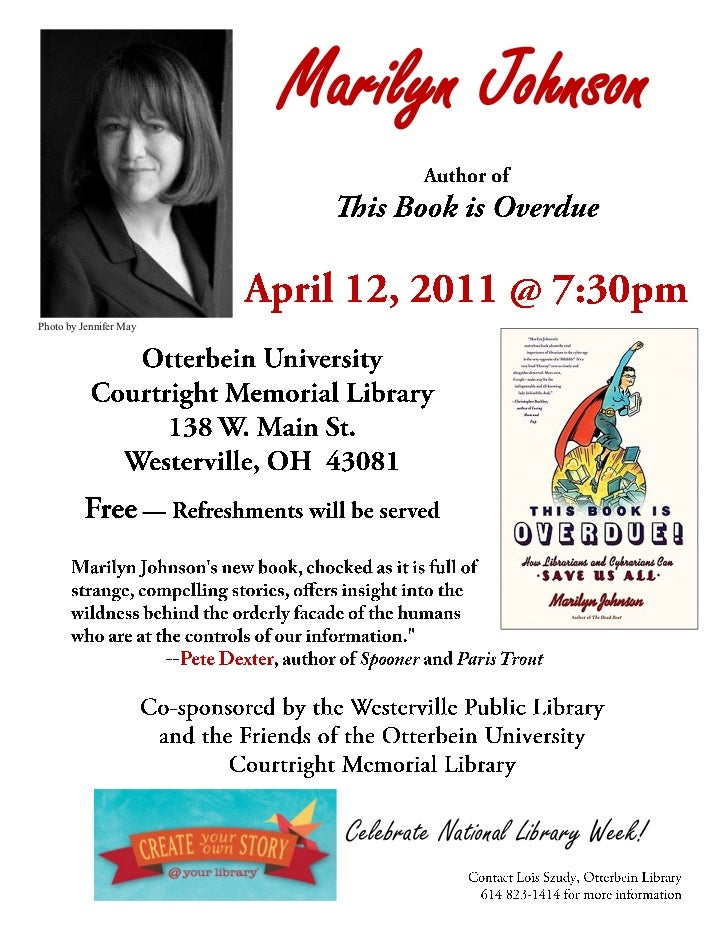 Marilyn Johnson   Celebrate National Library Week!