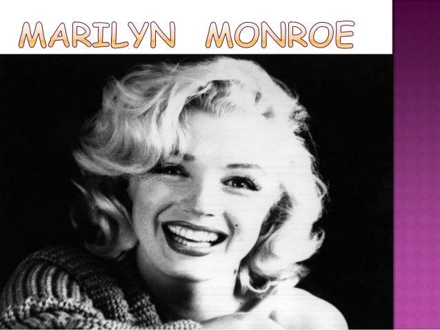  Marilyn Monroe nació en Los AngelesCalifornia (Estados Unidos) el 1 de Junio de1926 y falleció el 5 de agosto de 1962 S...