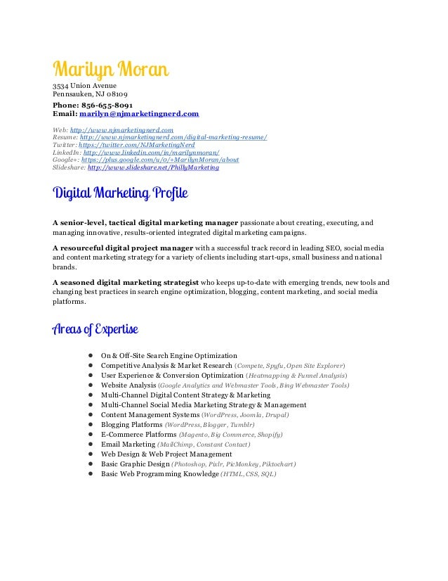 Digital Marketing Manager Resume ~ Marilyn Moran. Marilyn Moran 3534 Union  Avenue Pennsauken, NJ 08109 Phone: 856 655 8091 ...  Digital Marketing Resumes