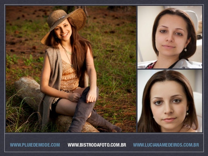 WWW.PLUIEDEMODE.COM   WWW.BISTRODAFOTO.COM.BR   WWW.LUCIANAMEDEIROS.COM.BR