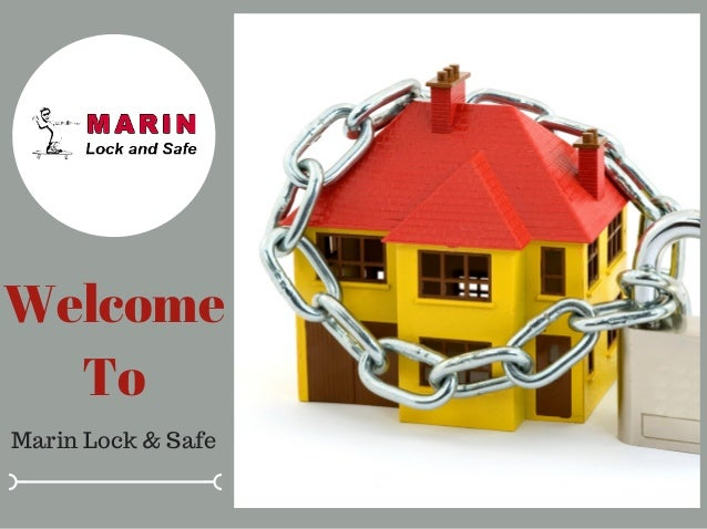 Welcome To Marin Lock & Safe