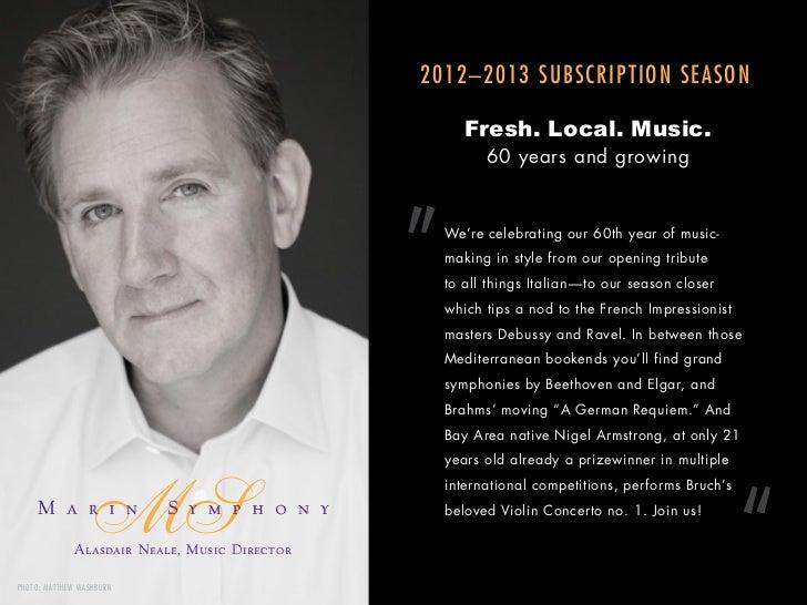 2012–2013 SUBSCRIPTION SEASON                                                        Fresh. Local. Music.                 ...