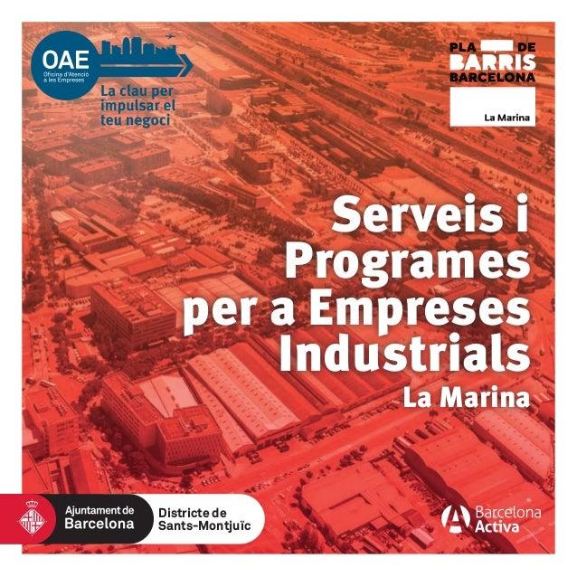 La Marina Serveis i Programes per a Empreses Industrials Districte de Sants-Montjuïc