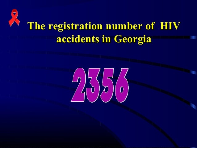 The registration number of HIV accidents in Georgia