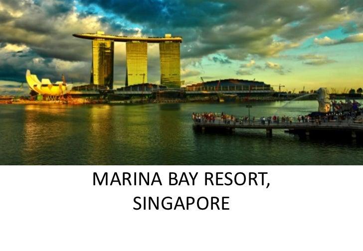MARINA BAY RESORT,   SINGAPORE