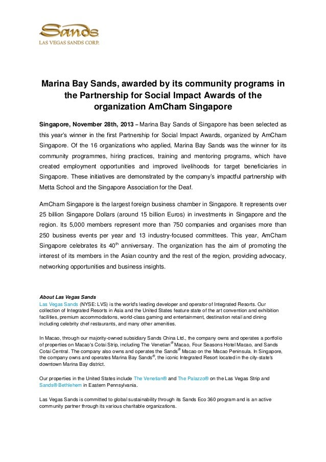 Marina Bay Sands, awarded by its community programs in the Partnership for Social Impact Awards of the organization AmCham...