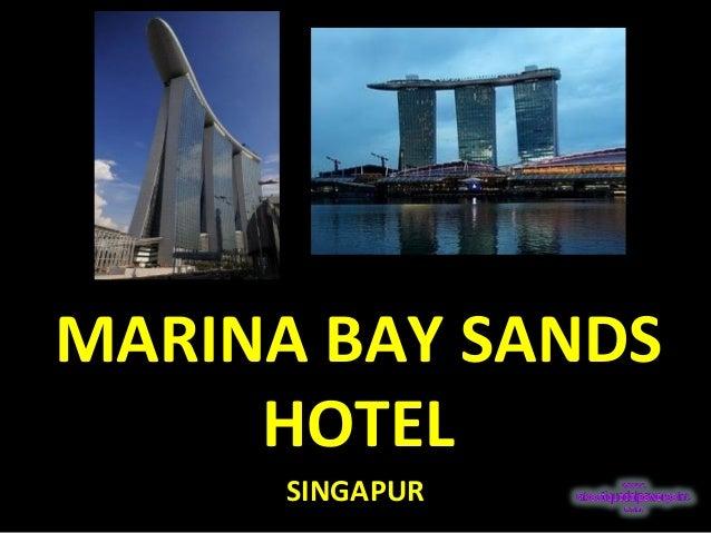 MARINA BAY SANDSMARINA BAY SANDS HOTELHOTEL SINGAPUR