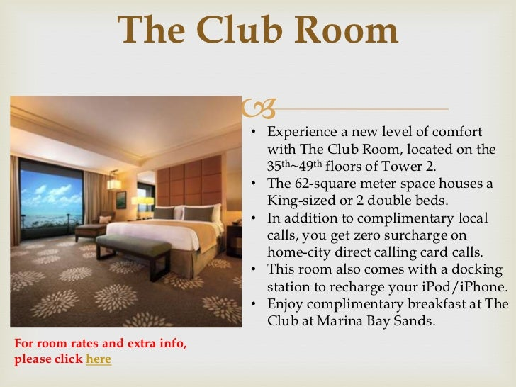For room rates and extra info please click here  5. Marina Bay Sands Hotel Rooms