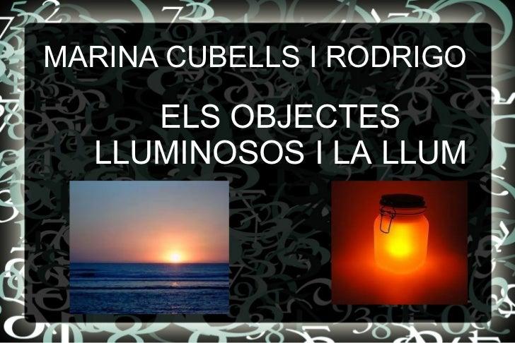 ELS OBJECTES LLUMINOSOS I LA LLUM MARINA   CUBELLS I RODRIGO