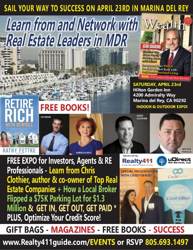 LearnfromandNetworkwith RealEstateLeadersinMDR SAIL YOUR WAY TO SUCCESS ON APRIL 23RD IN MARINA DEL REY www.Realty411guide...
