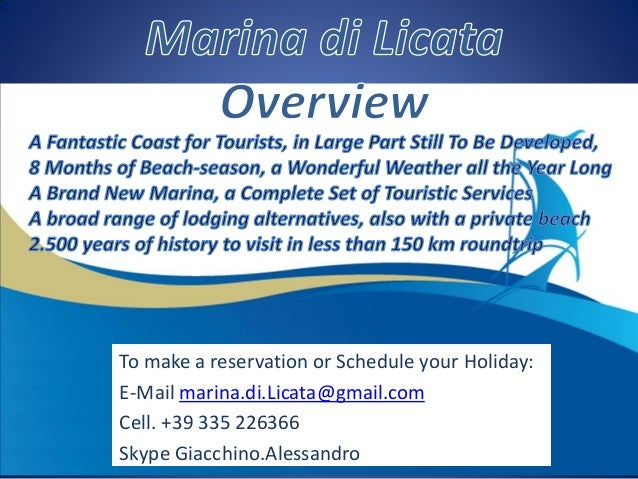 To make a reservation or Schedule your Holiday:E-Mail marina.di.Licata@gmail.comCell. +39 335 226366Skype Giacchino.Alessa...