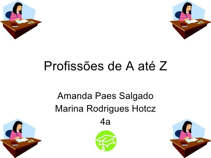 Profissões de A até Z Amanda Paes Salgado Marina Rodrigues Hotcz 4a