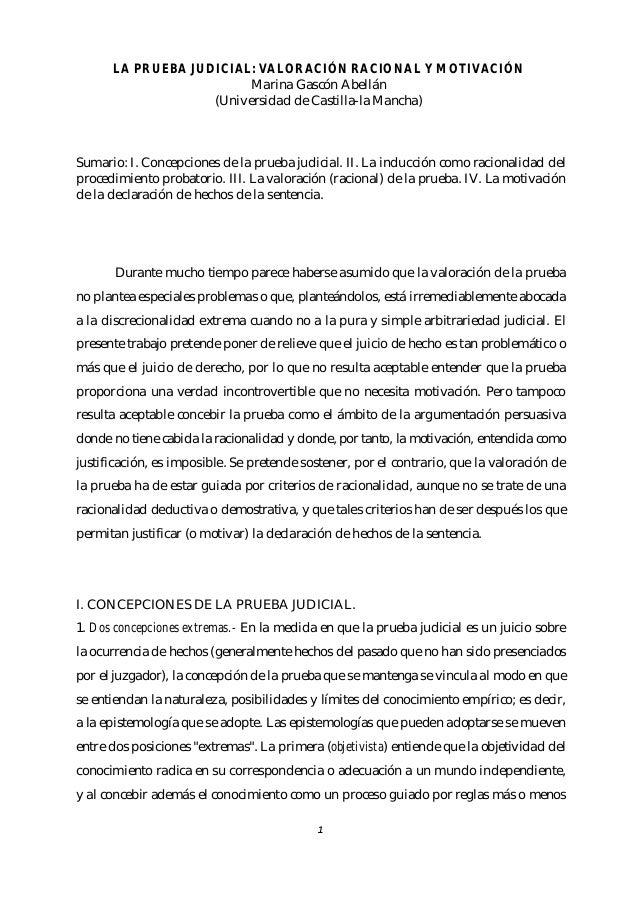 LA PRUEBA JUDICIAL: VALORACIÓN RACIONAL Y MOTIVACIÓN Marina Gascón Abellán (Universidad de Castilla-la Mancha)  Sumario: I...
