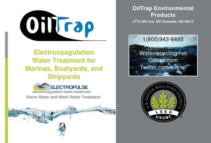 OilTrap Environmental Products<br />2775 29th Ave. SW Tumwater, WA 98512<br />1(800)943-6495<br />Waterrecycling.net<br />...