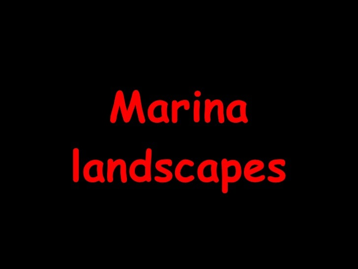 Marina landscapes
