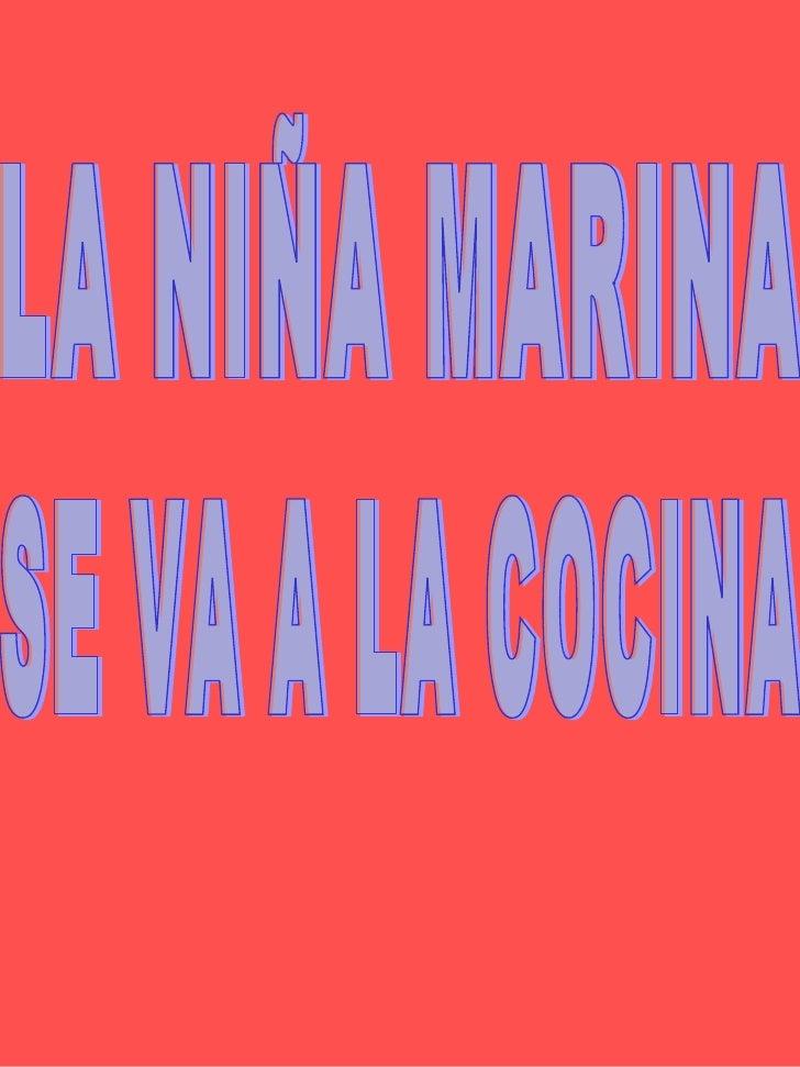 LA NIÑA MARINA SE VA A LA COCINA