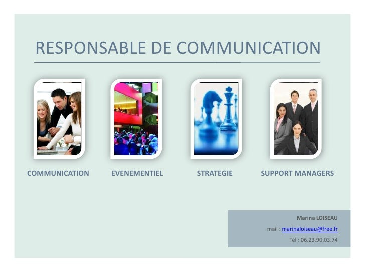 RESPONSABLE DE COMMUNICATION     COMMUNICATION   EVENEMENTIEL   STRATEGIE   SUPPORT MANAGERS                              ...