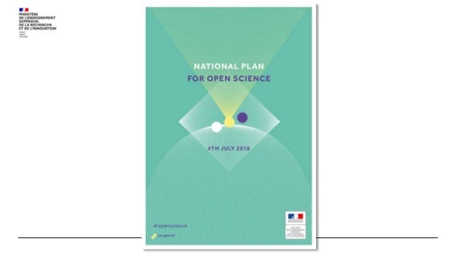 The national of open science plan commitments Direction de l'Enseignement Supérieur et de l'Insertion Professionnelle Dire...