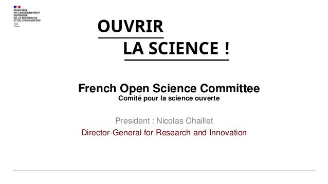 A - Open Science Steering committee Role : decisions B - Open science Executive board Role : coordination C- Open Science ...