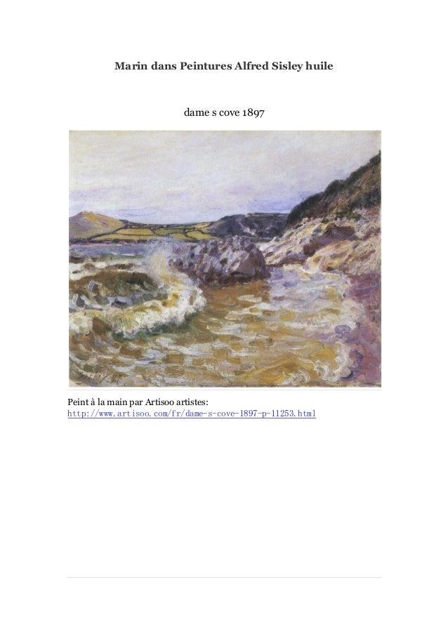 Marin dans Peintures Alfred Sisley huile  dame s cove 1897  Peint à main par Artisoo artistes: la http://www.artisoo.com/f...
